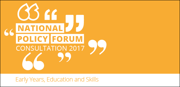 NPF Consultation 2017 - Early Years, Education and Skills
